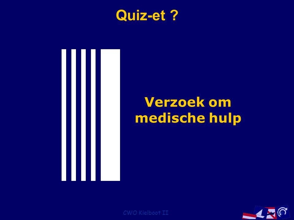 Quiz-et Verzoek om medische hulp CWO Kielboot II