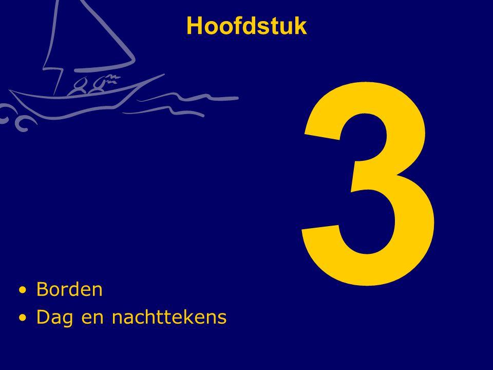 Hoofdstuk 3 Borden Dag en nachttekens CWO Kielboot II