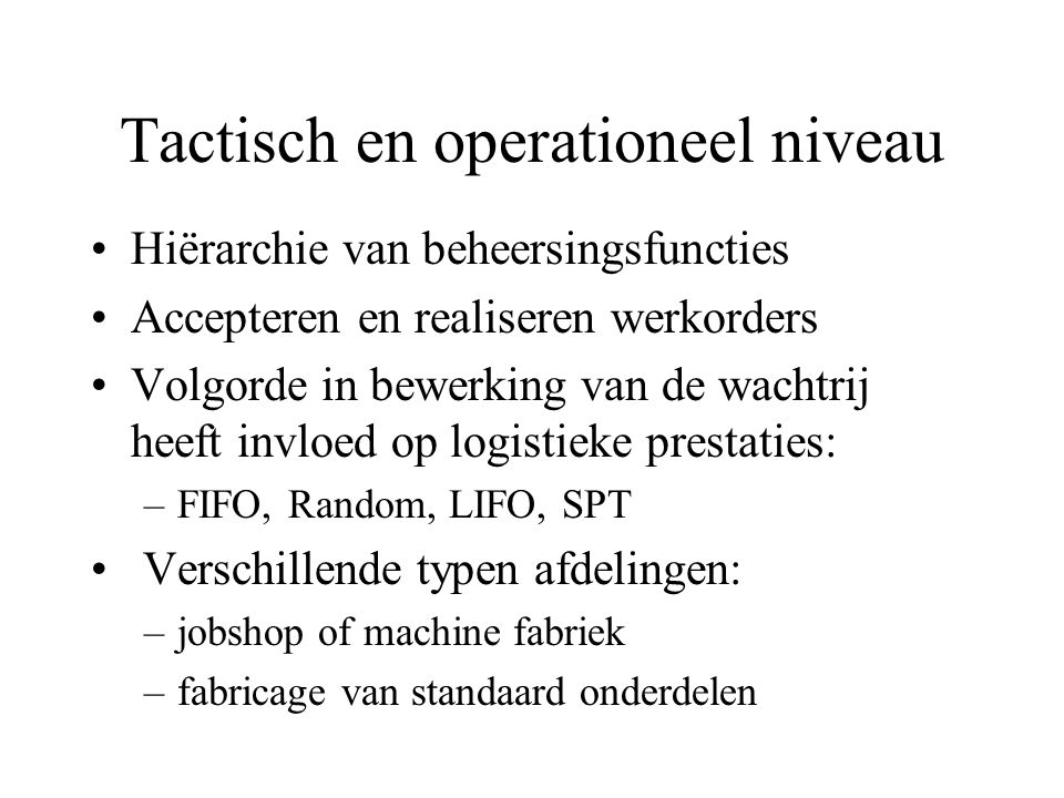Tactisch en operationeel niveau