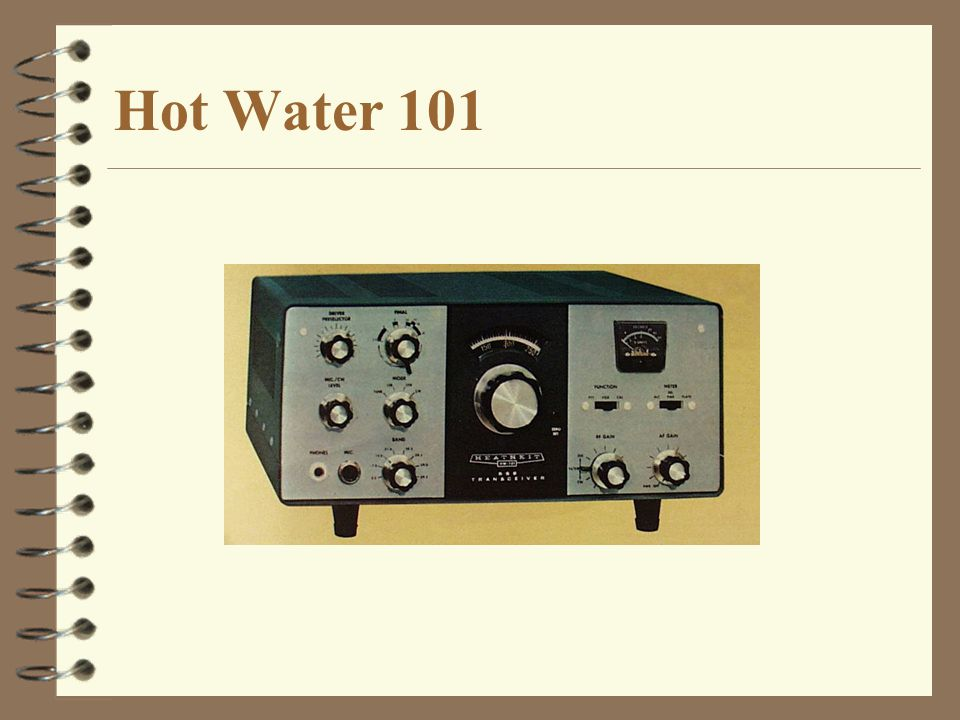 Hot Water 101