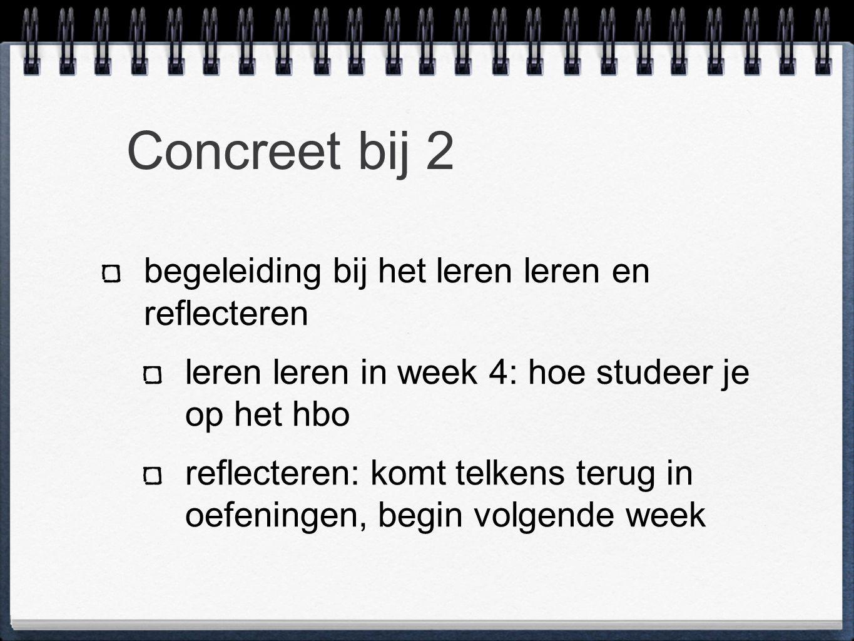 Concreet bij 2 begeleiding bij het leren leren en reflecteren