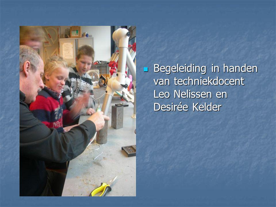 Begeleiding in handen van techniekdocent Leo Nelissen en Desirée Kelder