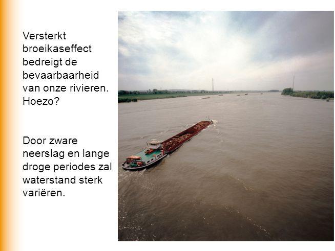 Versterkt broeikaseffect bedreigt de bevaarbaarheid van onze rivieren