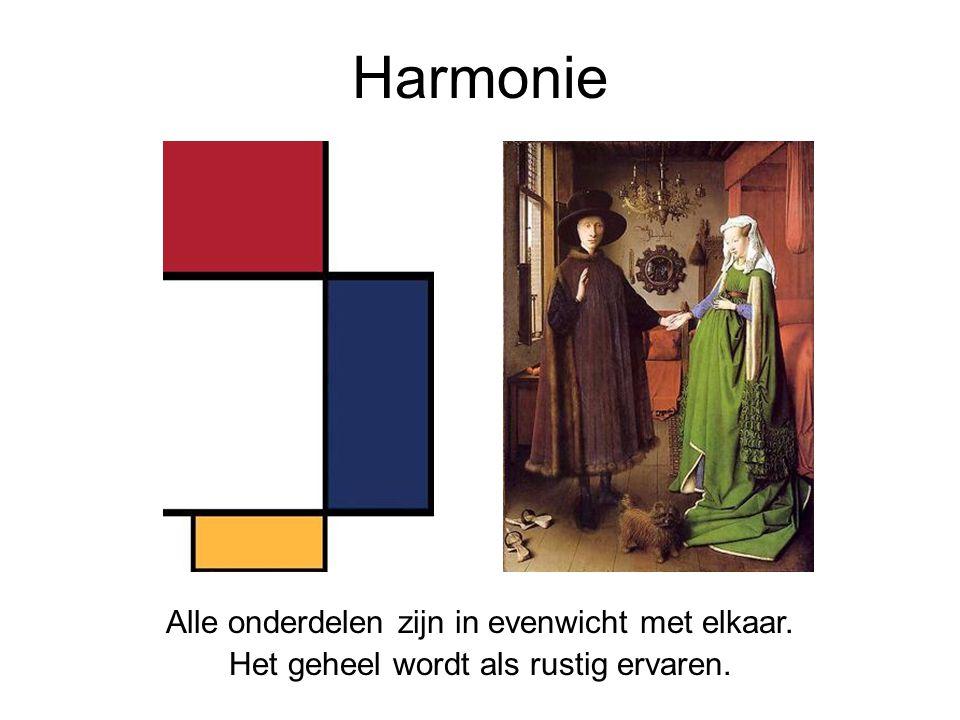 Harmonie Alle onderdelen zijn in evenwicht met elkaar.