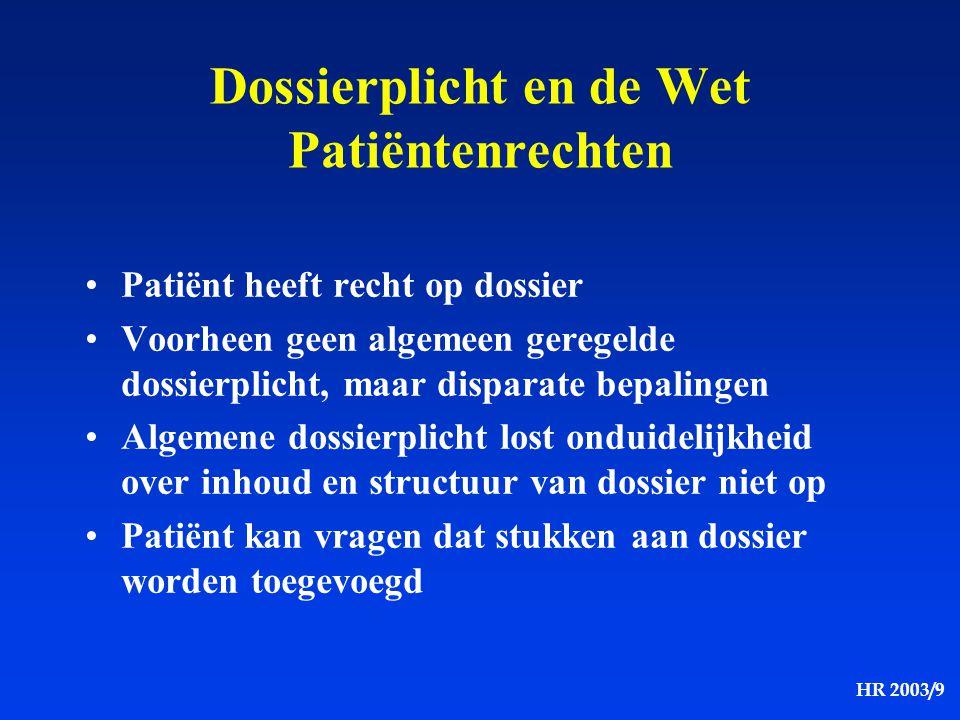 Dossierplicht en de Wet Patiëntenrechten