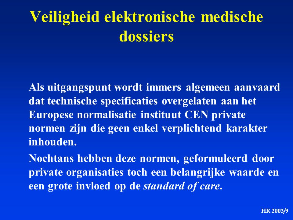 Veiligheid elektronische medische dossiers