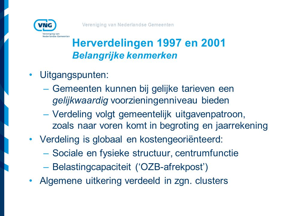 Herverdelingen 1997 en 2001 Belangrijke kenmerken