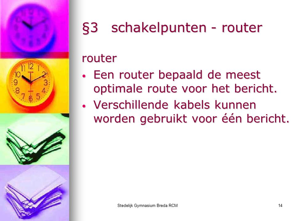 §3 schakelpunten - router