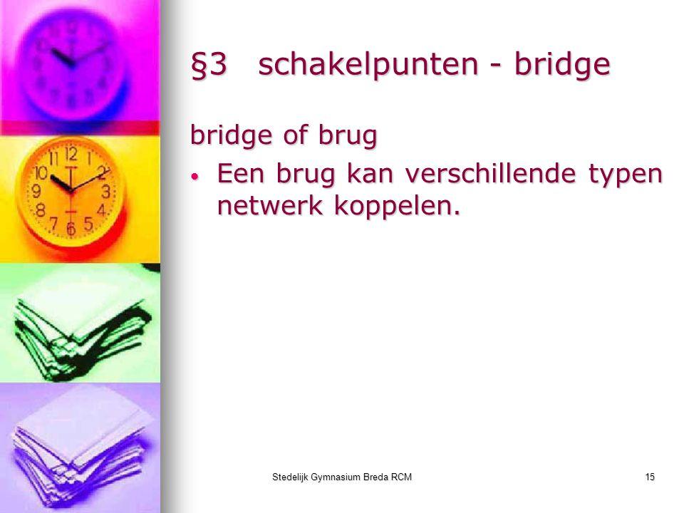 §3 schakelpunten - bridge