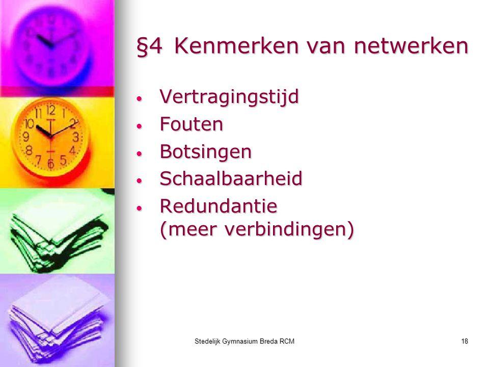 §4 Kenmerken van netwerken