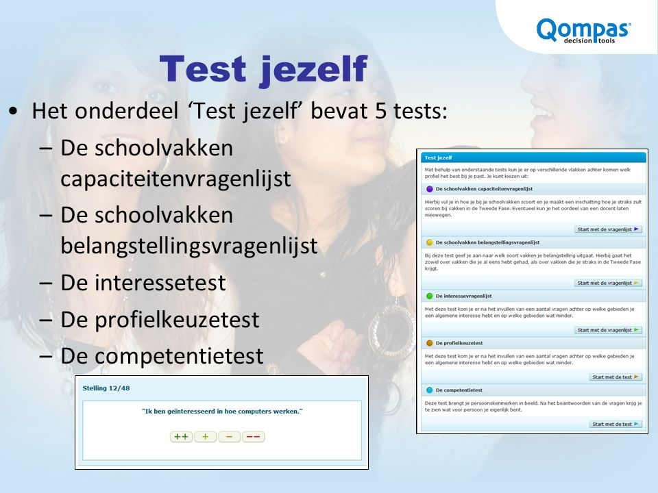 Test jezelf Het onderdeel 'Test jezelf' bevat 5 tests: