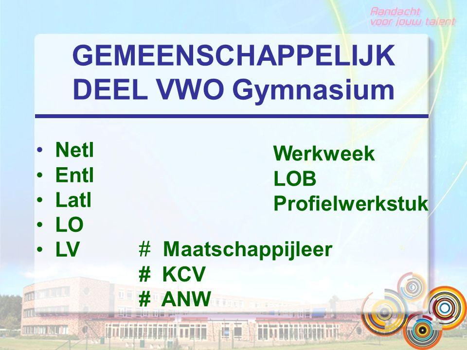GEMEENSCHAPPELIJK DEEL VWO Gymnasium