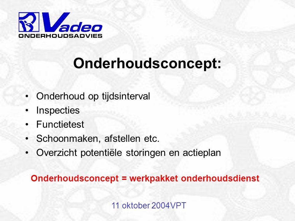 Onderhoudsconcept = werkpakket onderhoudsdienst