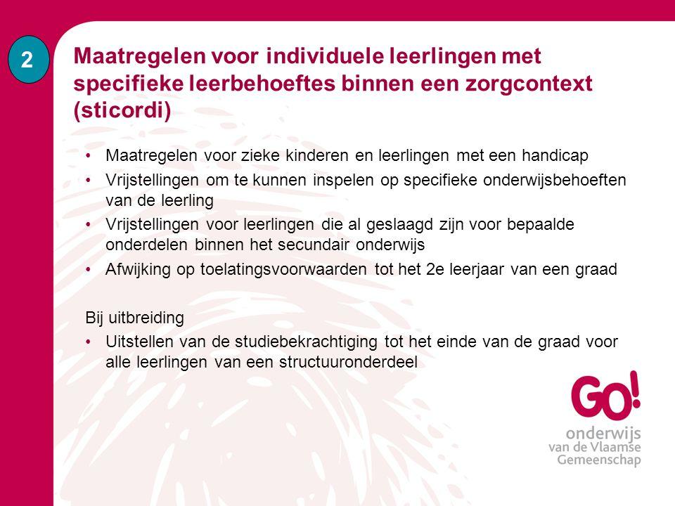 2 Maatregelen voor individuele leerlingen met specifieke leerbehoeftes binnen een zorgcontext (sticordi)