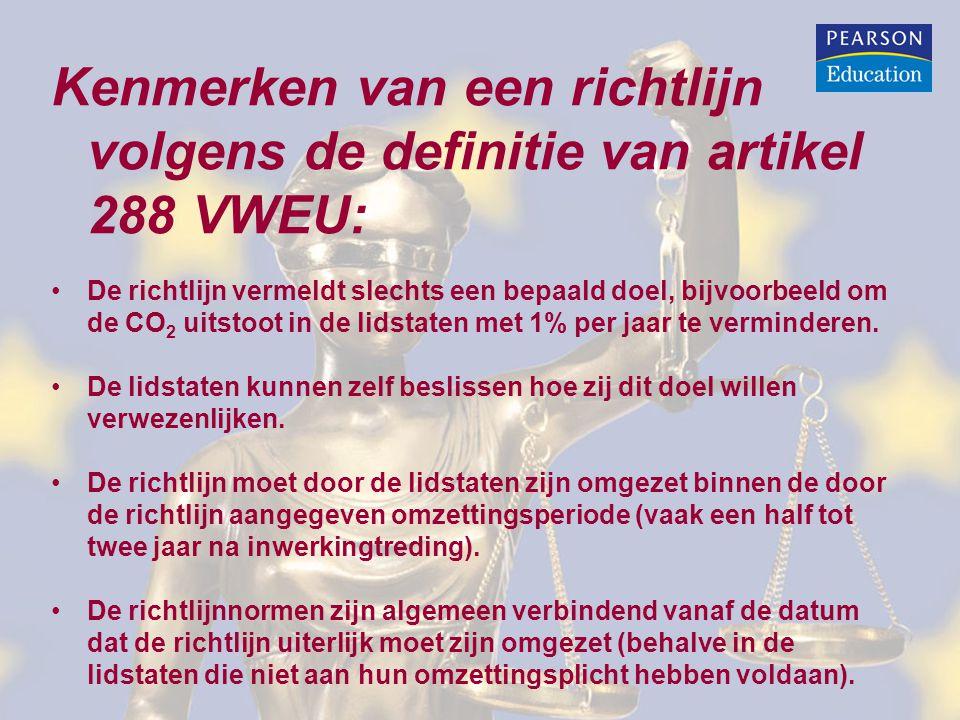 Kenmerken van een richtlijn volgens de definitie van artikel 288 VWEU: