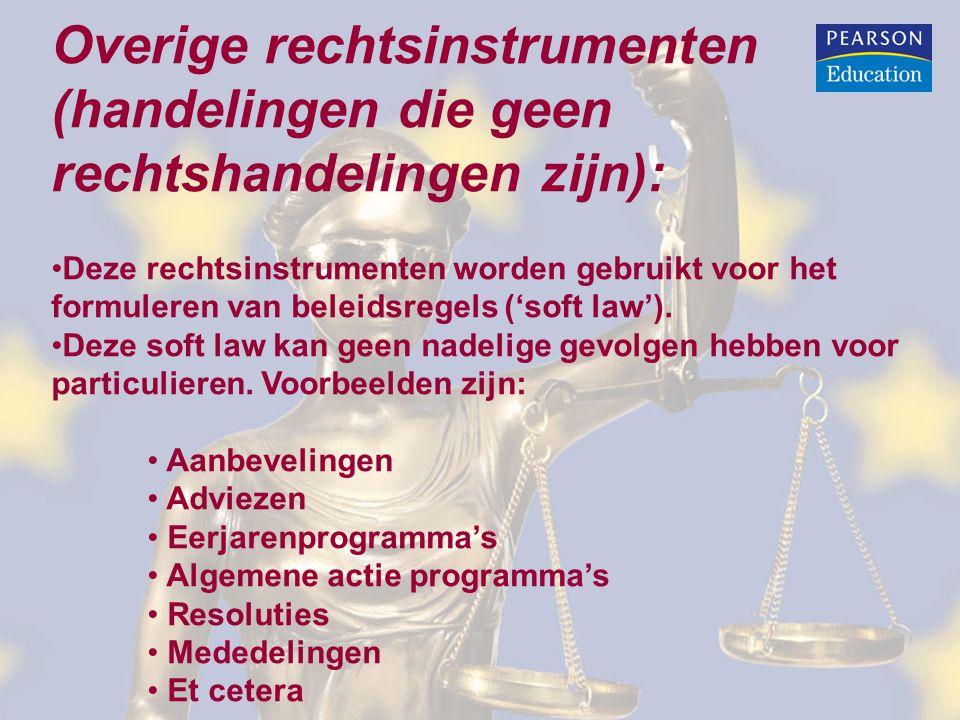 Overige rechtsinstrumenten (handelingen die geen rechtshandelingen zijn):