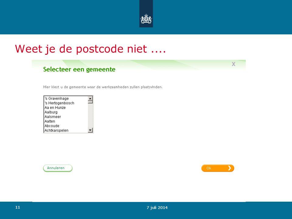 Weet je de postcode niet ....