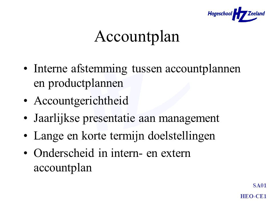 Accountplan Interne afstemming tussen accountplannen en productplannen