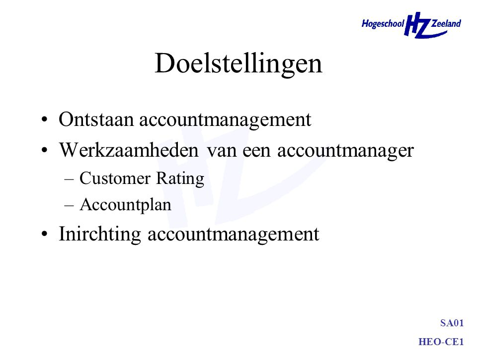 Doelstellingen Ontstaan accountmanagement