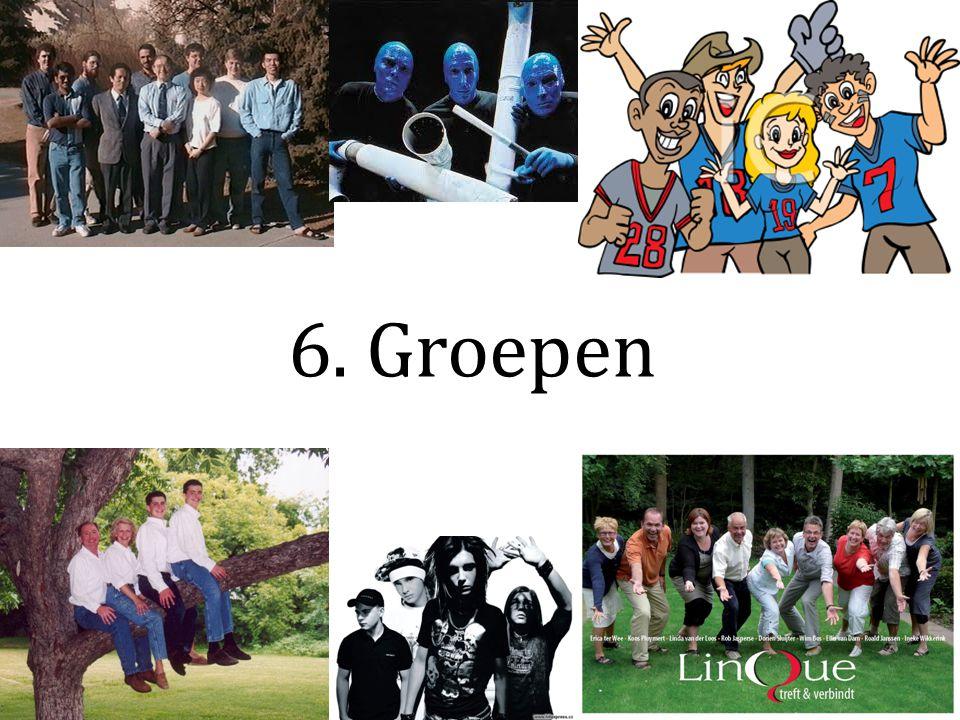 6. Groepen