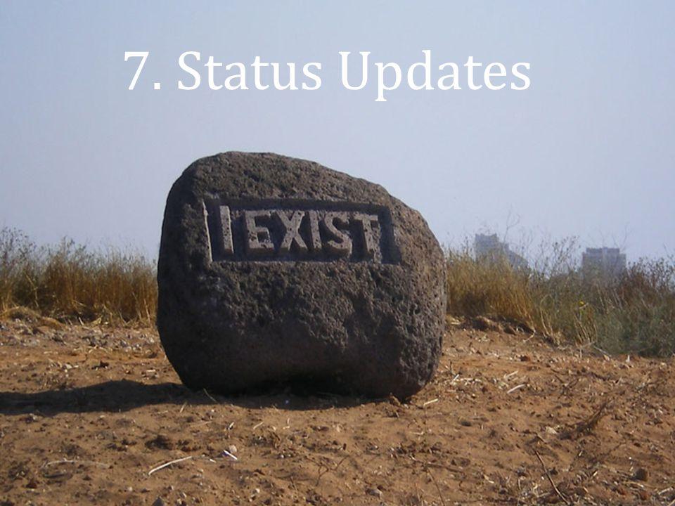 7. Status Updates