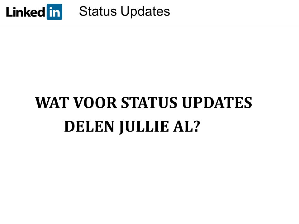 WAT VOOR STATUS UPDATES DELEN JULLIE AL