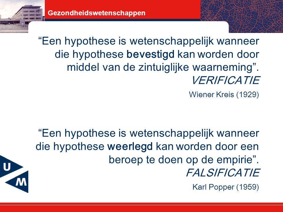 Een hypothese is wetenschappelijk wanneer die hypothese bevestigd kan worden door middel van de zintuiglijke waarneming .
