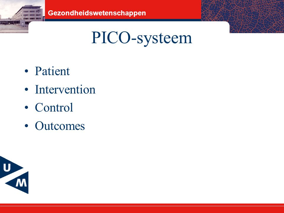 PICO-systeem Patient Intervention Control Outcomes