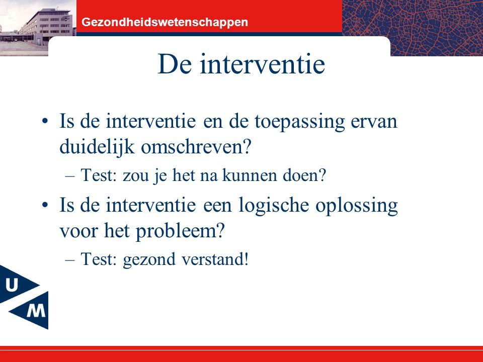 De interventie Is de interventie en de toepassing ervan duidelijk omschreven Test: zou je het na kunnen doen