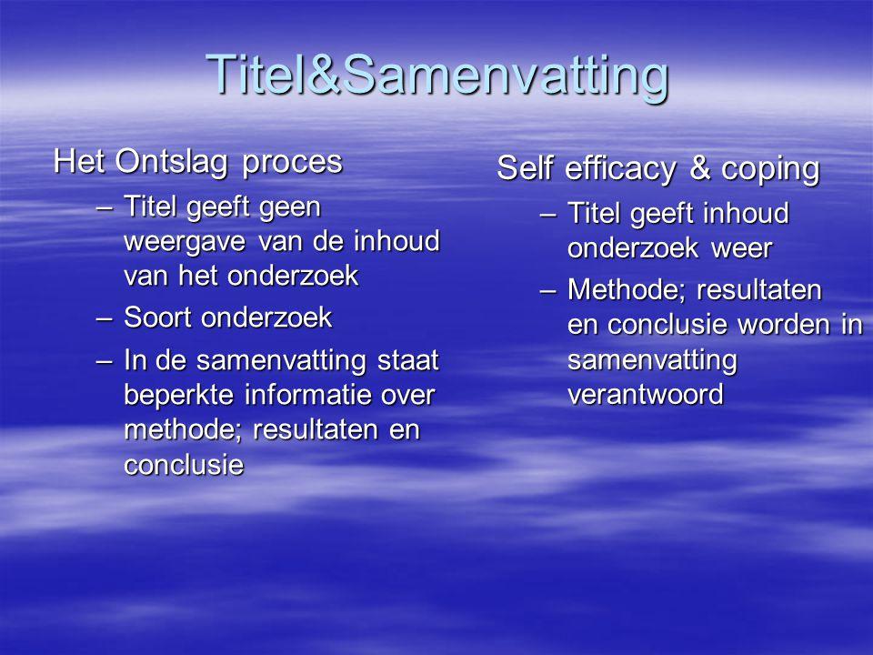 Titel&Samenvatting Het Ontslag proces Self efficacy & coping
