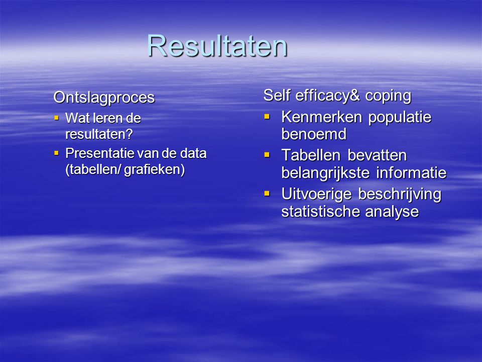 Resultaten Ontslagproces Self efficacy& coping