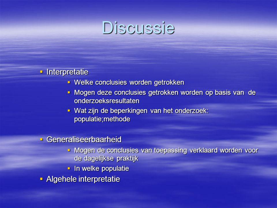 Discussie Interpretatie Generaliseerbaarheid Algehele interpretatie