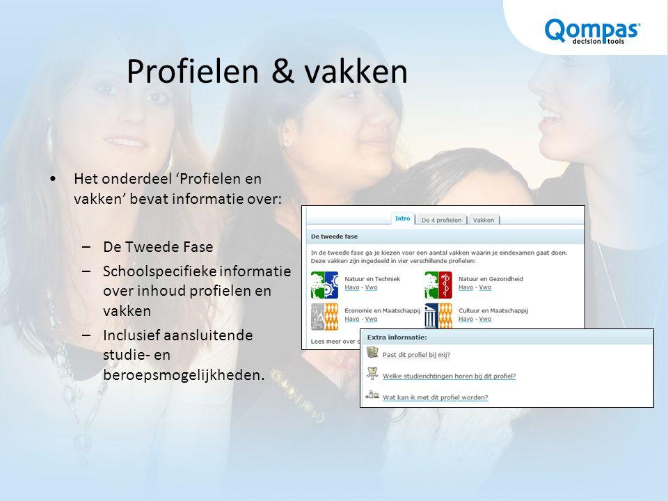 Profielen & vakken Het onderdeel 'Profielen en vakken' bevat informatie over: De Tweede Fase.