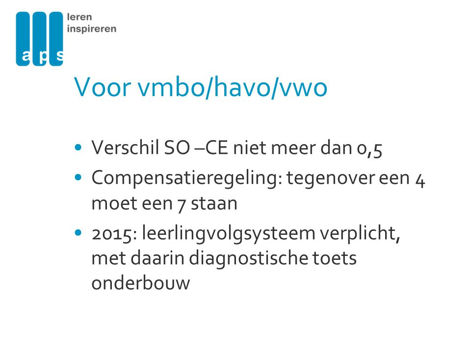 Voor vmbo/havo/vwo Verschil SO –CE niet meer dan 0,5