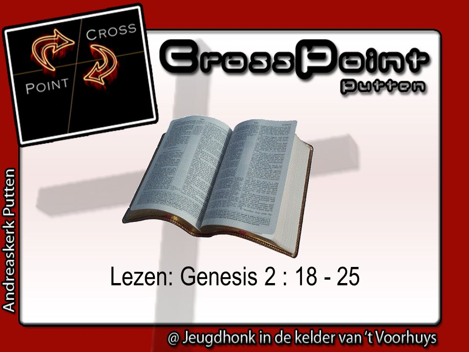 Lezen: Genesis 2 : 18 - 25 13