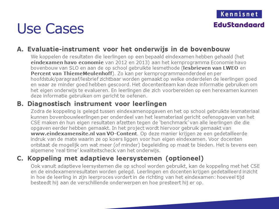 Use Cases Evaluatie-instrument voor het onderwijs in de bovenbouw