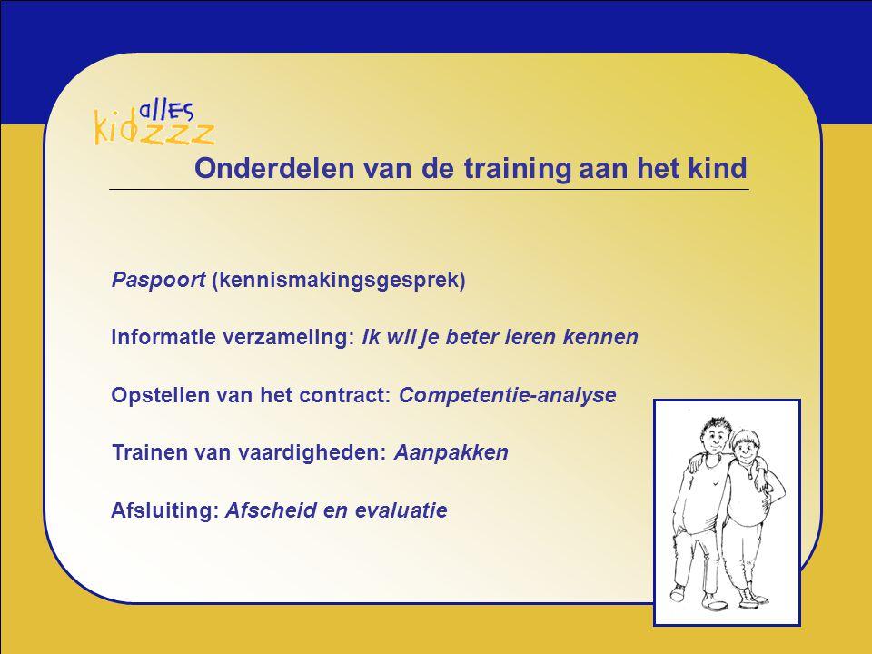 Onderdelen van de training aan het kind