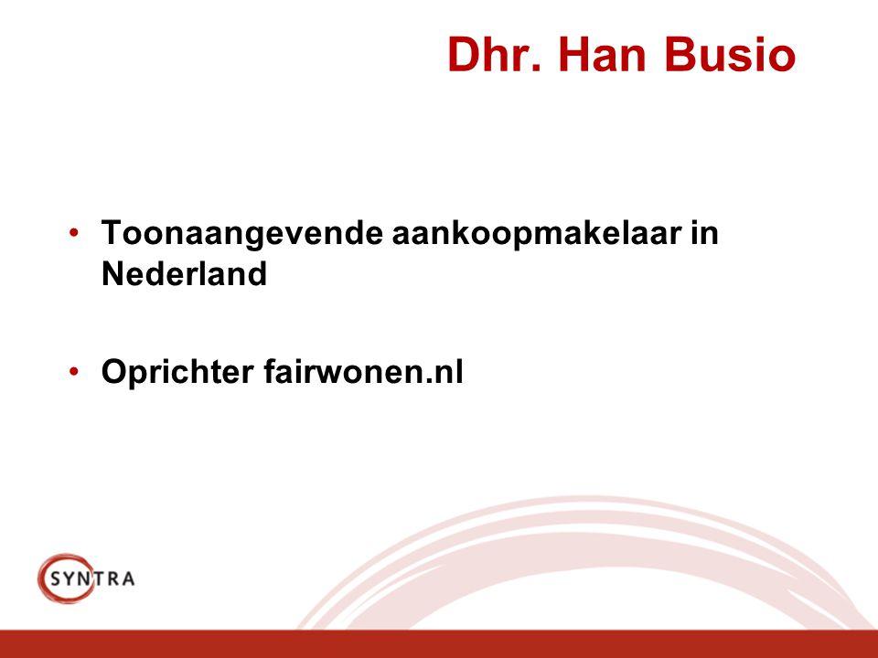 Dhr. Han Busio Toonaangevende aankoopmakelaar in Nederland