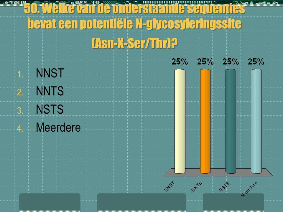 50. Welke van de onderstaande sequenties bevat een potentiële N-glycosyleringssite (Asn-X-Ser/Thr)