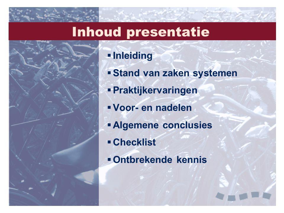 Inhoud presentatie Inleiding Stand van zaken systemen