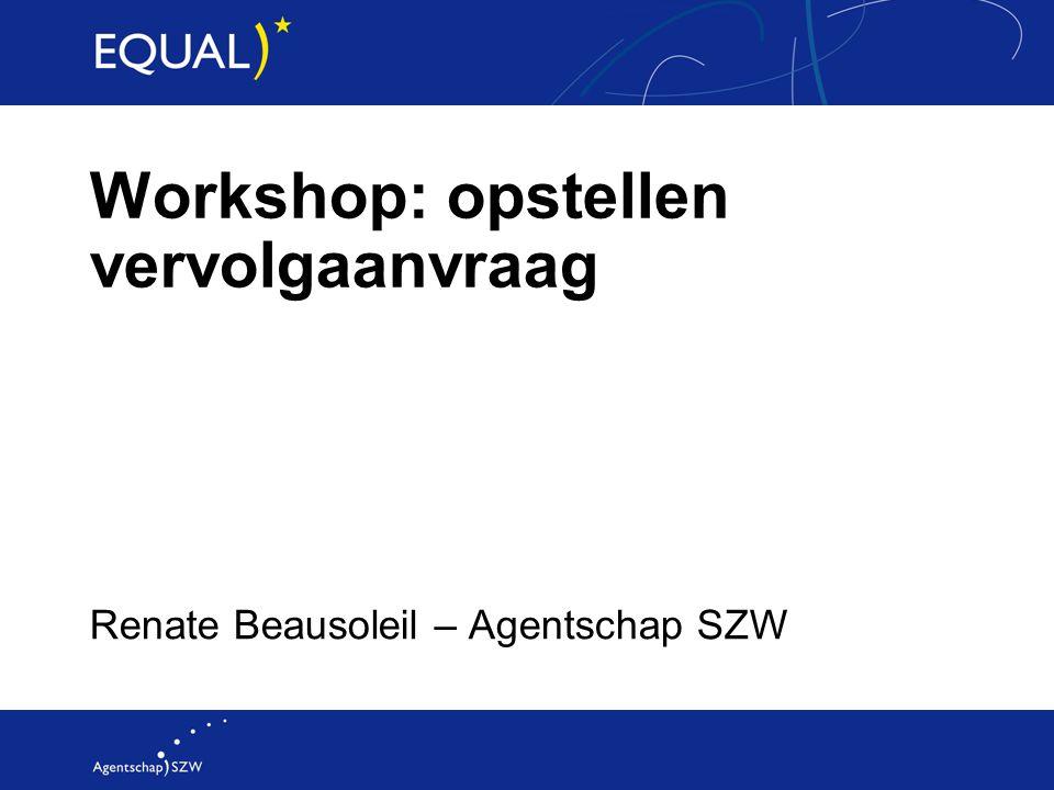 Workshop: opstellen vervolgaanvraag