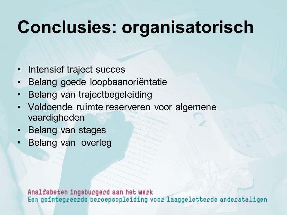 Conclusies: organisatorisch