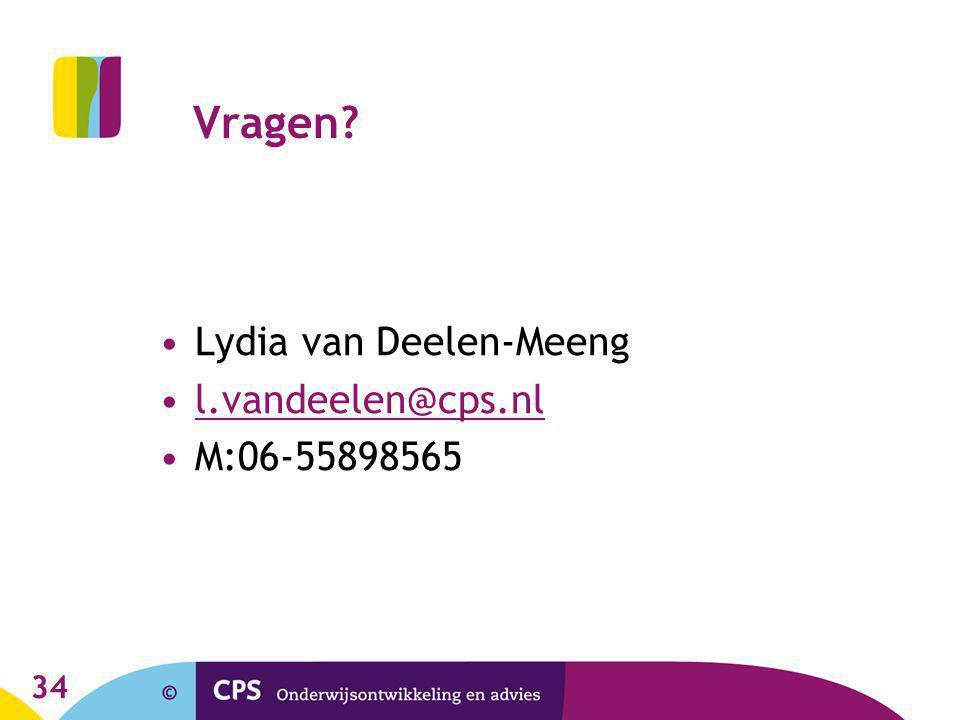 Vragen Lydia van Deelen-Meeng l.vandeelen@cps.nl M:06-55898565