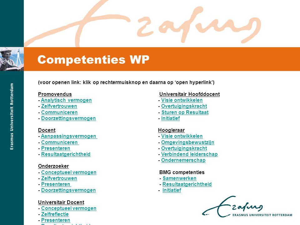 Competenties WP (voor openen link: klik op rechtermuisknop en daarna op 'open hyperlink') Promovendus Universitair Hoofddocent.