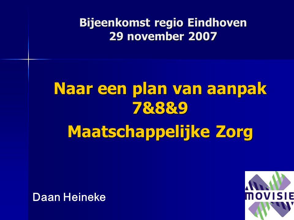 Bijeenkomst regio Eindhoven 29 november 2007