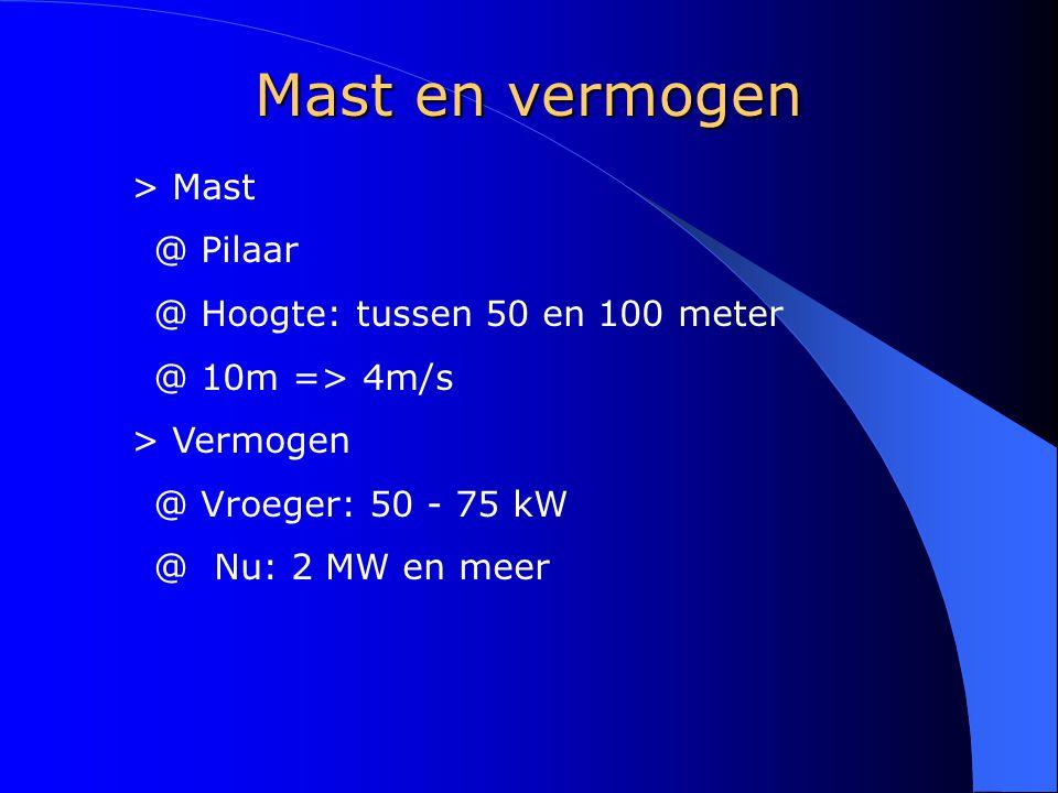 Mast en vermogen Mast Pilaar Hoogte: tussen 50 en 100 meter