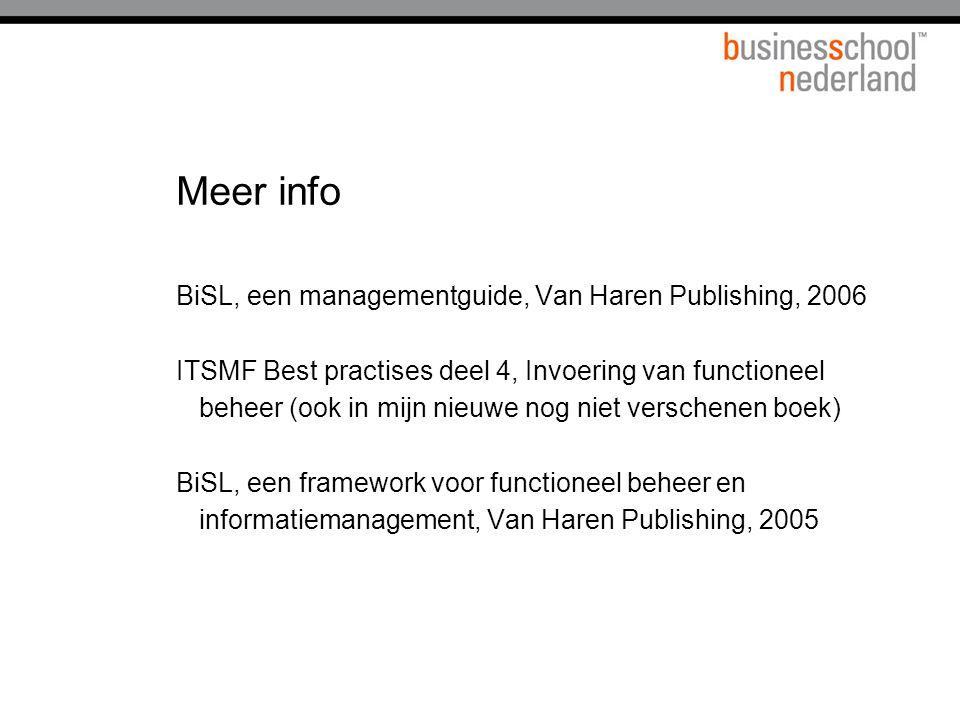 Meer info BiSL, een managementguide, Van Haren Publishing, 2006