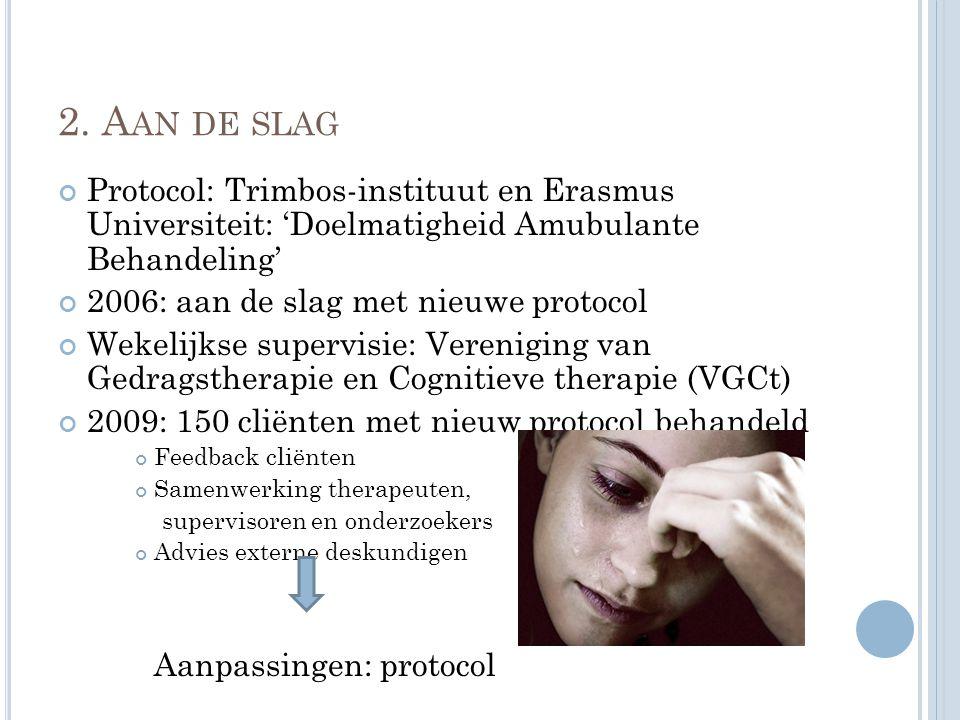 2. Aan de slag Protocol: Trimbos-instituut en Erasmus Universiteit: 'Doelmatigheid Amubulante Behandeling'