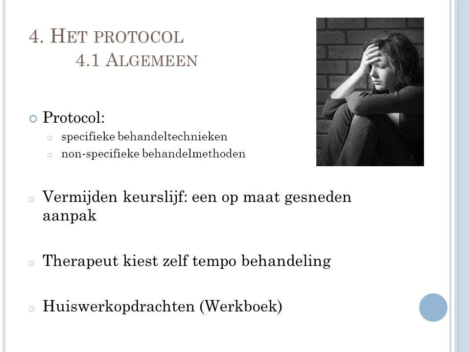 4. Het protocol 4.1 Algemeen Protocol: