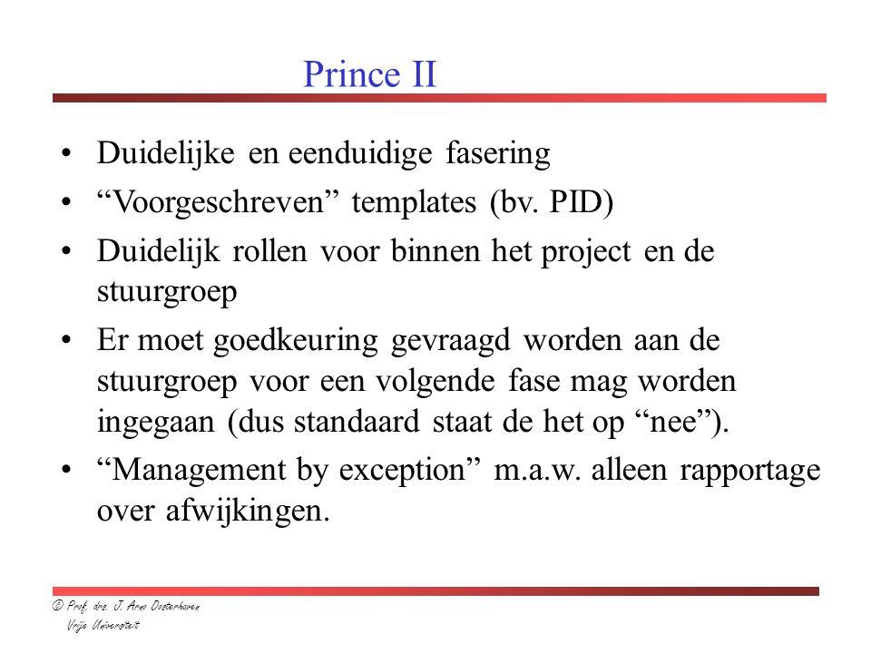 Prince II Duidelijke en eenduidige fasering